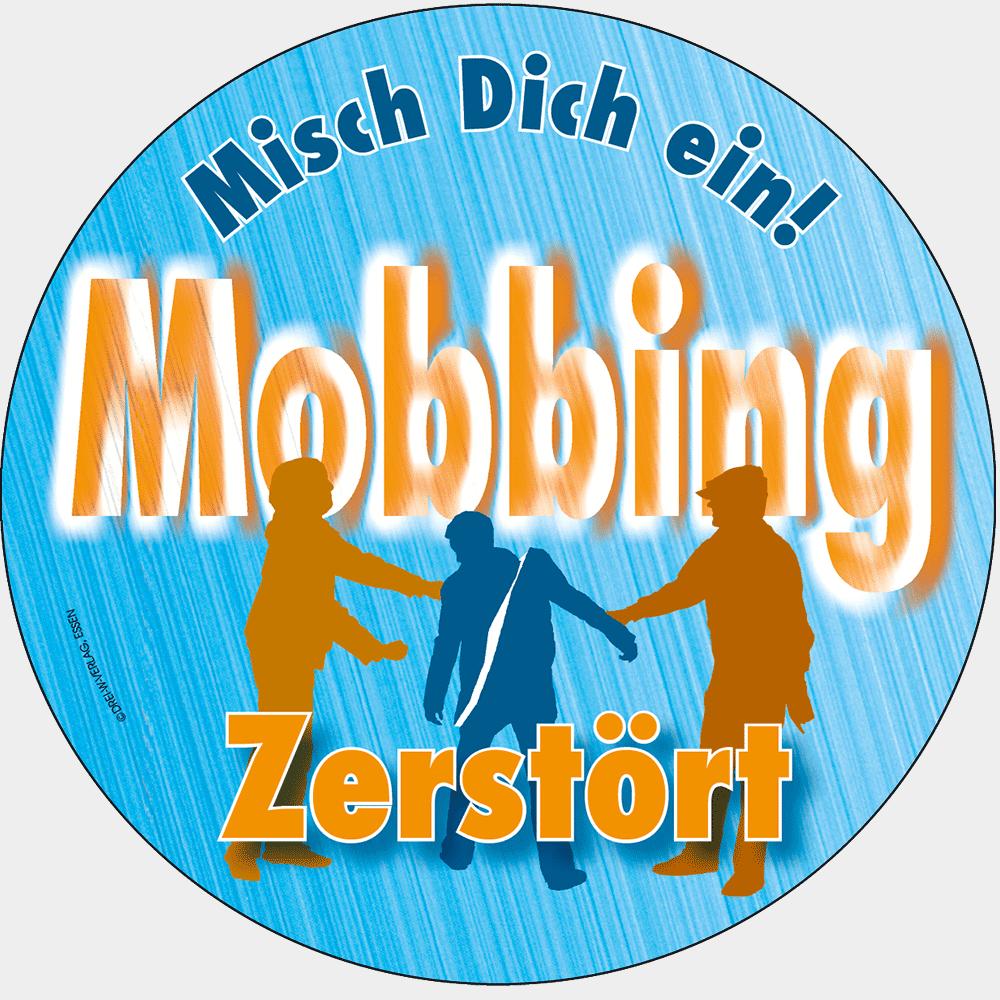 Mobbing zerstört - Misch dich ein! • Ø 10 cm